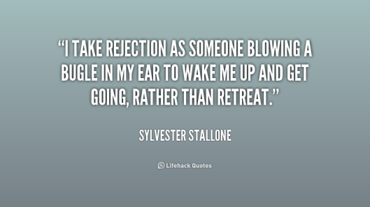quote-Sylvester-Stallone-i-take-rejection-as-someone-blowing-a-228239